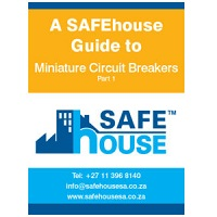 SAFEhouse Guide to Miniature Circuit Breakers